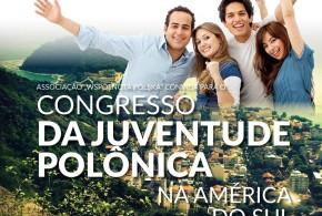 (Português) KONGRES MłODZIEŻY POLONIJNEJ W AMERYCE POŁUDNIOWEJ.