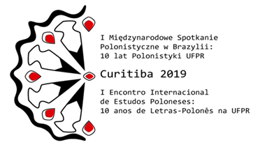 (Português) Primeiro Encontro Internacional de Estudos Poloneses: 10 anos do curso de Letras-Polonês: Experiências e Desafios.