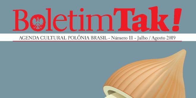(Português) Boletim TAK!: décimo primeiro número foi publicado pela Casa da Cultura Polônia Brasil.