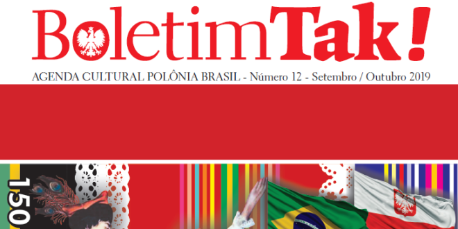 (Português) Boletim TAK!: décimo segundo número foi publicado pela Casa da Cultura Polônia Brasil.