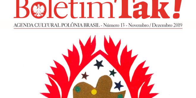 (Português) Boletim TAK!: décimo terceiro número foi publicado pela Casa da Cultura Polônia Brasil.