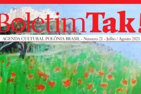TAK! O vigésimo primeiro número foi publicado pela Casa da Cultura Polônia Brasil